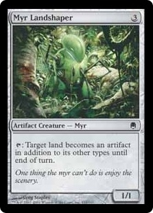 Myr Landshaper | Magic: The Gathering Card