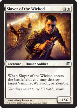 Slayer of the Wicked | Magic: The Gathering Card