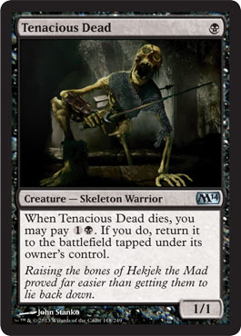 Tenacious Dead | Magic: The Gathering Card