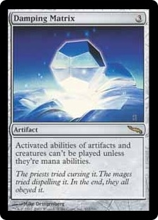 Damping Matrix | Mirrodin | Magic: The Gathering at ... Planeswalker Activated Ability