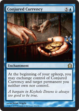 Conjured Currency | Magic: The Gathering Card