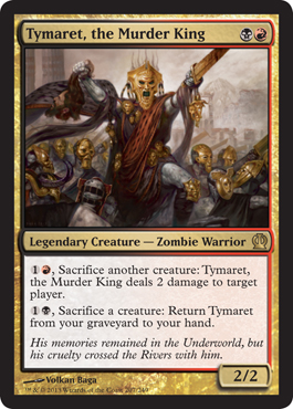 Tymaret, the Murder King | Magic: The Gathering Card